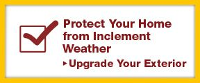 Protect your home from inclement weather